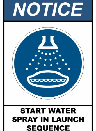 Start water spray in launch sequence sign