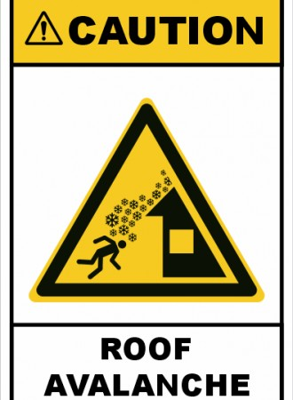 Roof avalanche sign