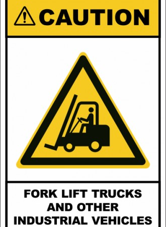 Fork lift trucks and other industrial vehicles sign