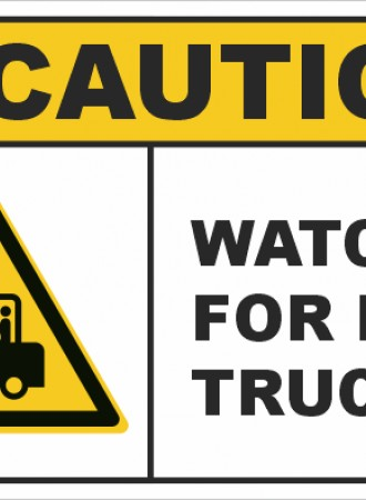Watch for lift trucks sign