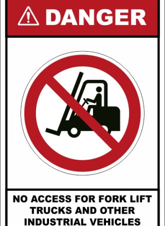 No access for fork lift trucks and other industrial vehicles sign