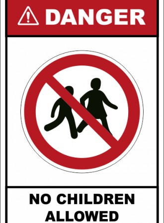 No children allowed sign