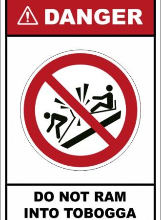Do not ram into toboggan sign