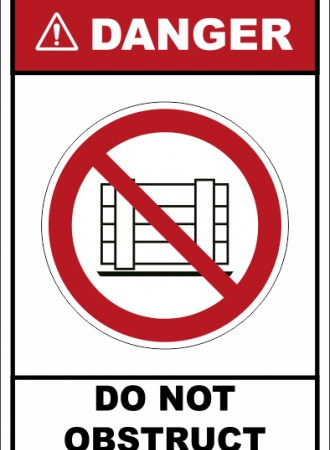Do not obstruct sign