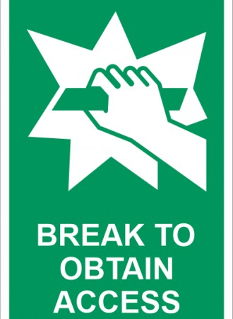 Break to obtain access sign