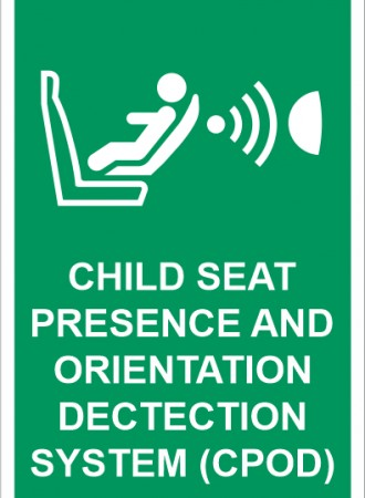 Child seat presence and orientation dectection system (CPOD) sign