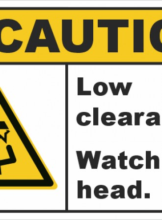 Low clearance. Watch your head sign